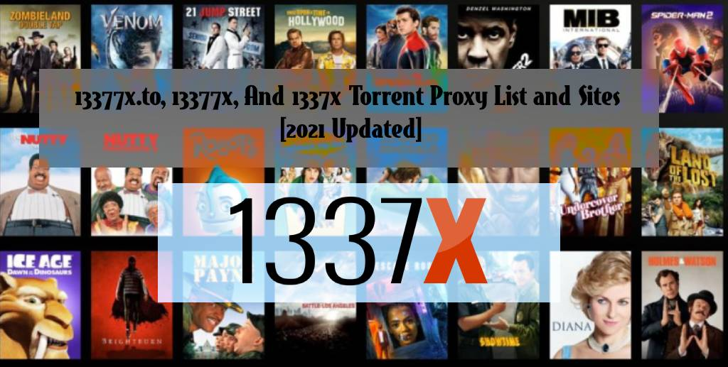 13377xto.to, 13377x, And 1337x Torrent Proxy List and Sites [2021 Updated]