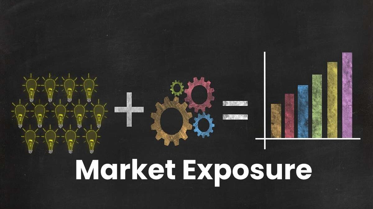What Is the Market Exposure – Definition, Understanding, Diversification, and More