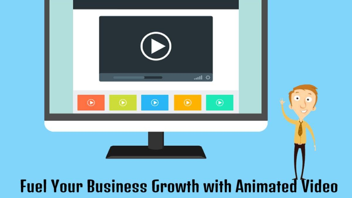 Fuel Your Business Growth with Animated Video