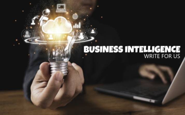 Business Intelligence write for us