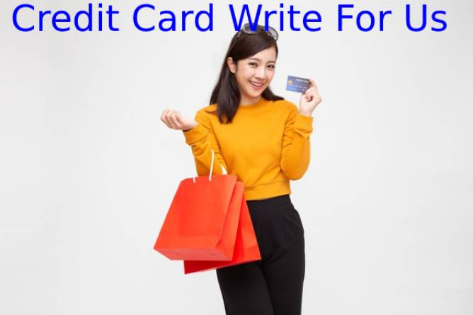 Credit Card Write For Us
