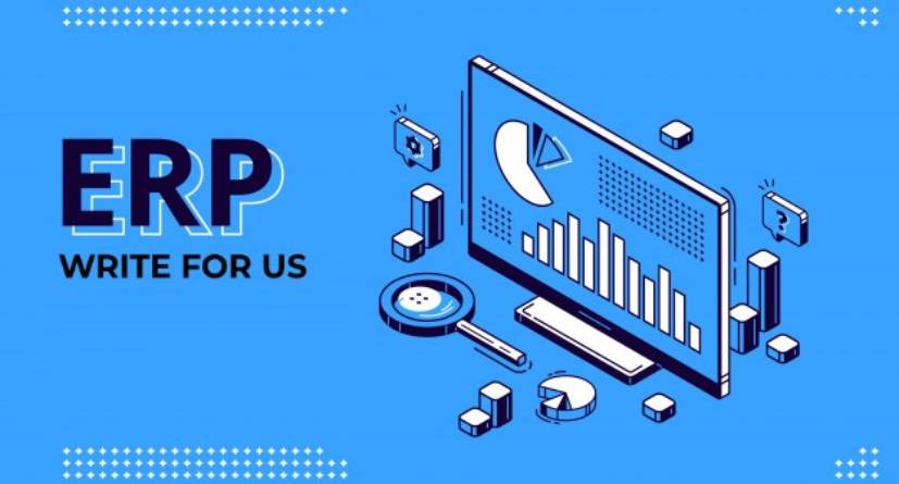 ERP Write For Us
