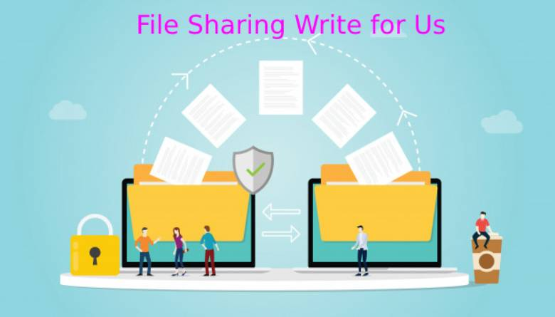 File sharing write for us