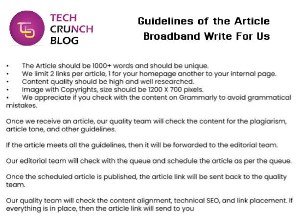 Guidelines Broadband Write for us