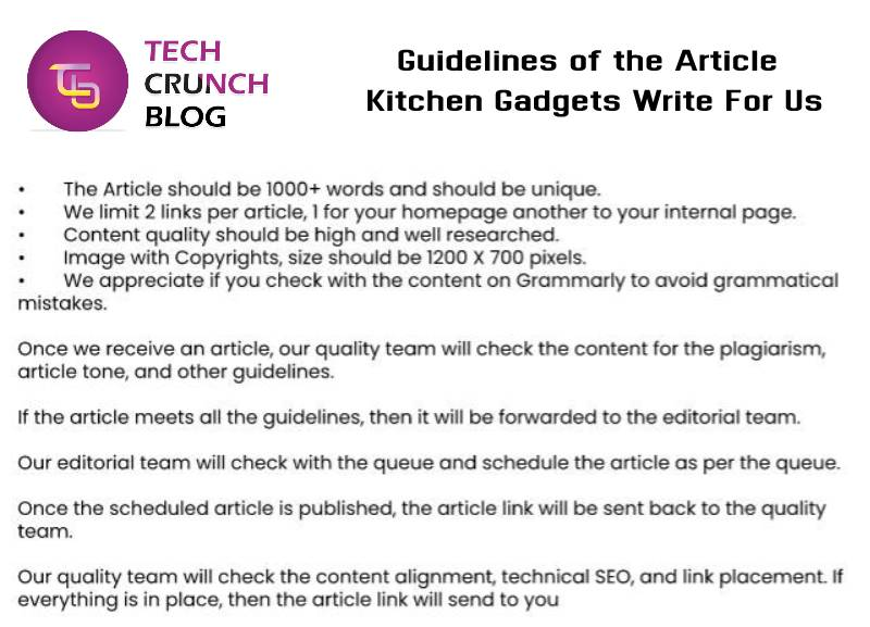 Guidelines Kitchrn Gadgets write for us