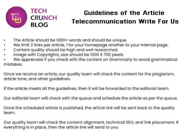 Guidelines Telecommunication Writr for us