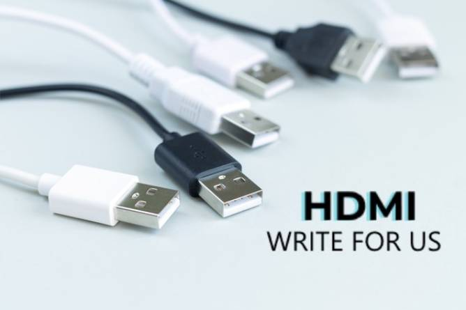 HDMI Write For Us