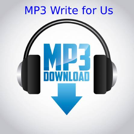 MP3 Write for Us