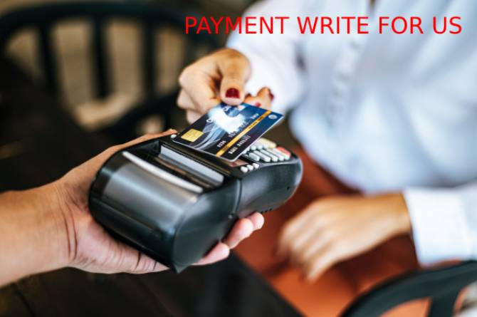 Payment write for us