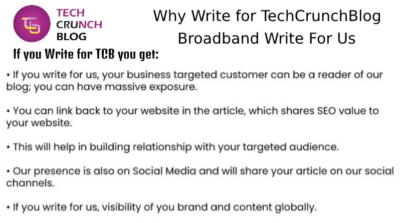 Why Write for Broadband Write for us