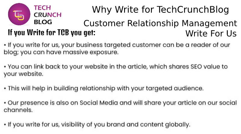 Why Write for Customer Relationship Management Write For Us