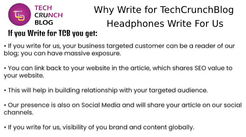 Why Write for Us Headphone Write for us