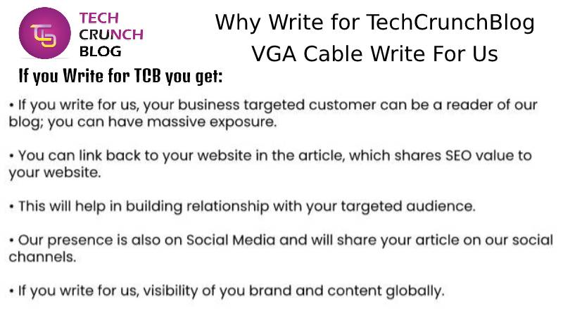 Why Write for VGA Cable Write For Us