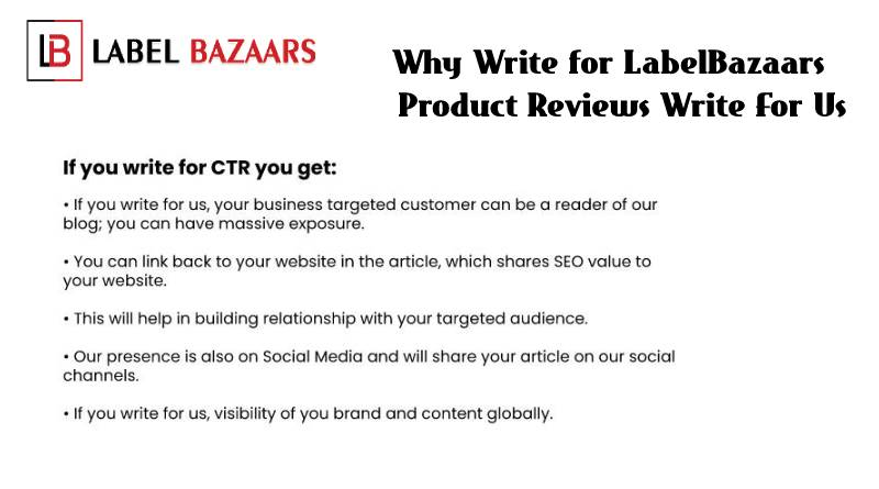 Why write for Product Reviews Write For Us